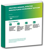 Creating a Modern Manufacuturing Environment with ERP